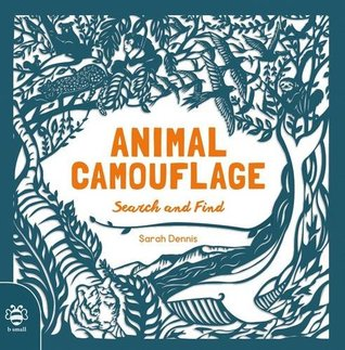 Animal Camouflage by Sarah Dennis and Sam Hutchinson