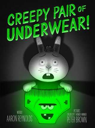 Creepy Pair of Underwear by Aaron Reynolds