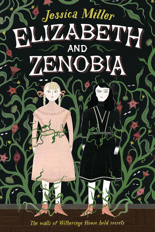 Elizabeth and Zenobia by Jessica Miller