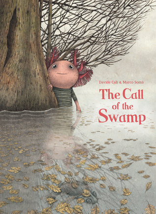 The Call of the Swamp by Davide Cali.jpg