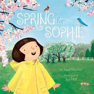 Spring for Sophie by Yael Werber
