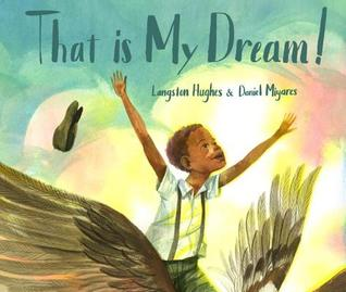 That Is My Dream By Langston Hughes