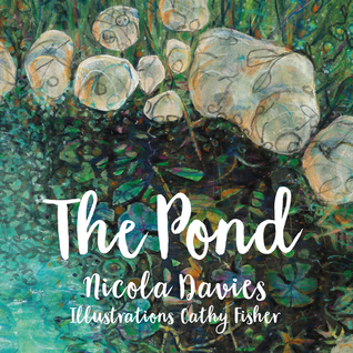 The Pond by Nicola Davies