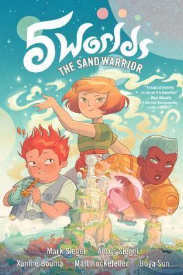 5 Worlds The Sand Warrior by Mark Siegel