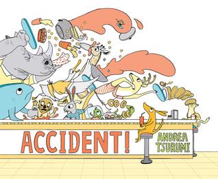 Accident By Andrea Tsurumi