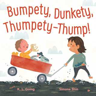 Bumpety, Dunkety, Thumpety-Thump! By K. L. Going