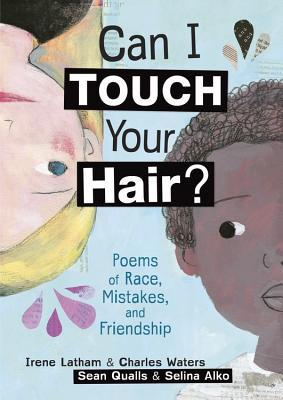 Can I Touch Your Hair by Irene Latham and Charles Waters