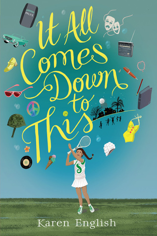 It All Comes Down to This by Karen English