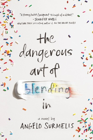 The Dangerous Art of Blending In by Angelo Surmelis