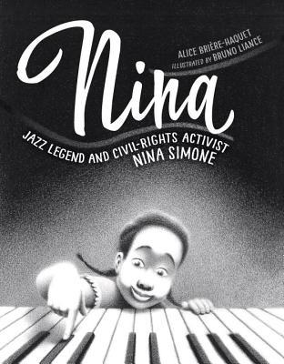 Nina Jazz Legend and Civil-Rights Activist Nina Simone by Alice Briere-Haquet