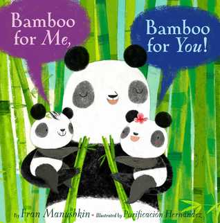 Bamboo for Me Bamboo for You by Fran Manushkin