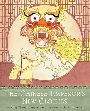 Chinese Emperor_s New Clothes by Ying Chang Compestine