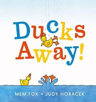 Ducks Away by Mem Fox