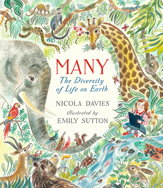 Many The Diversity of Life on Earth by Nicola Davies