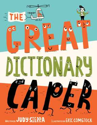 The Great Dictionary Caper by Judy Sierra