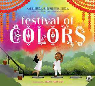 Festival of Colors by Kabir Sehgal and Surishtha Sehgal