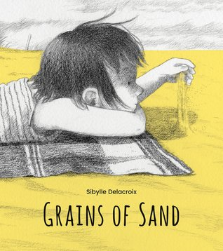 Grains of Sand by Sibylle Delacroix