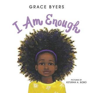 I Am Enough by Grace Byers