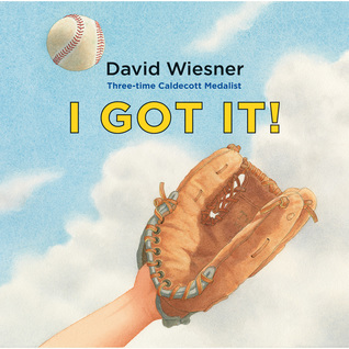 I Got It by David Wiesner