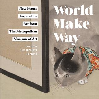 World Make Way edited by Lee Bennett Hopkins
