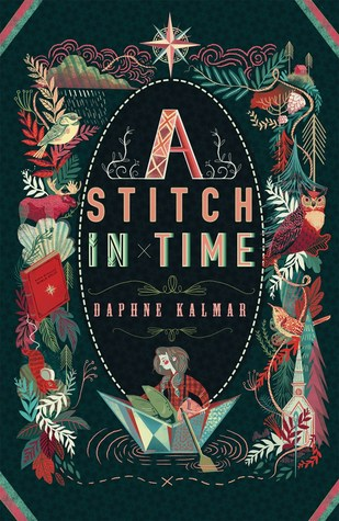 A Stitch in Time by Daphne Kalmar