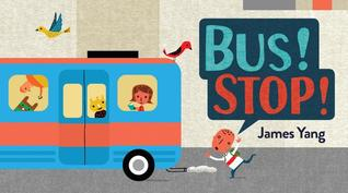 Bus! Stop By James Yang