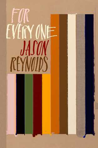 For Every One by Jason Reynolds