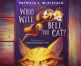 Who Will Bell the Cat By Patricia McKissack