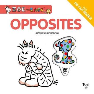 Opposites by Jacques Duquennoy