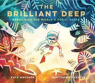 The Brilliant Deep by Kate Messner