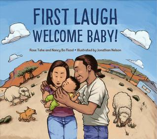 First Laugh - Welcome, Baby! By Rose Ann Tahe