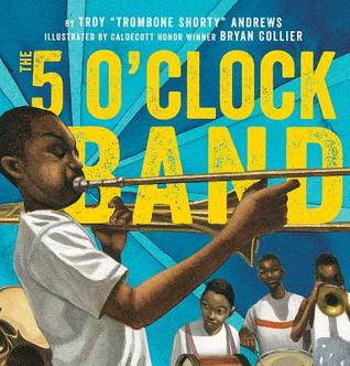 "The 5 O_Clock Band by Troy ""Trombone Shorty"" Andrews"