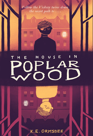 The House in Poplar Wood by K. E. Ormsbee