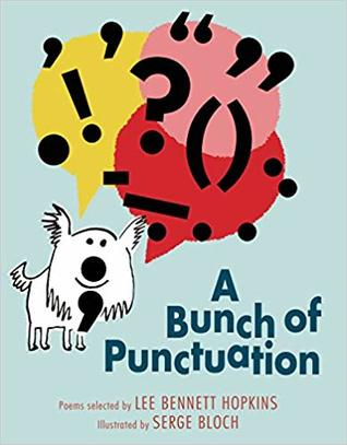 A Bunch of Punctuation selected by Lee Bennett Hopkins