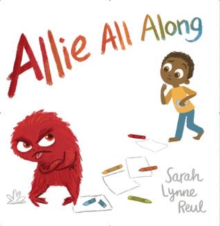 Allie All Along by Sarah Lynne Reul