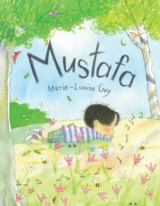 Mustafa by Marie-Louise Gay.jpg
