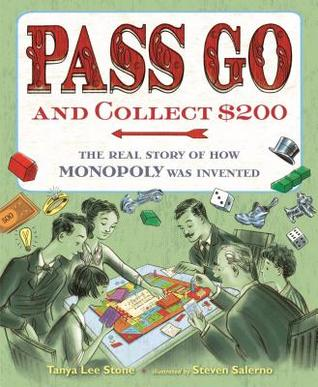 Pass Go and Collect 200 by Tanya Lee Stone