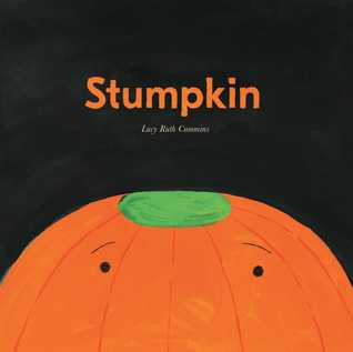 Stumpkin by Lucy Ruth Cummins