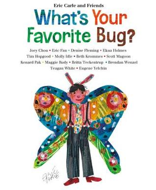 What's Your Favorite Bug by Eric Carle