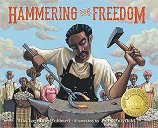 Hammering for Freedom by Rita Lorraine Hubbard
