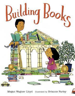 Building Books by Megan Wagner Lloyd