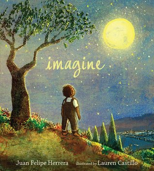 Imagine by Juan Felipe Herrera