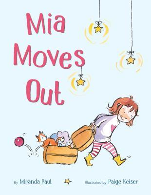 Mia Moves Out by Miranda Paul