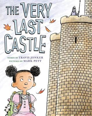 The Very Last Castle by Travis Jonker