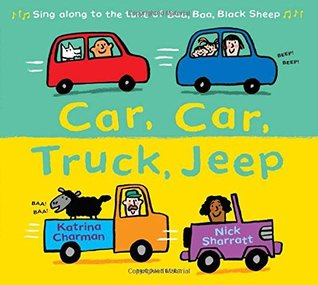 Car, Car, Truck, Jeep by Katrina Charman