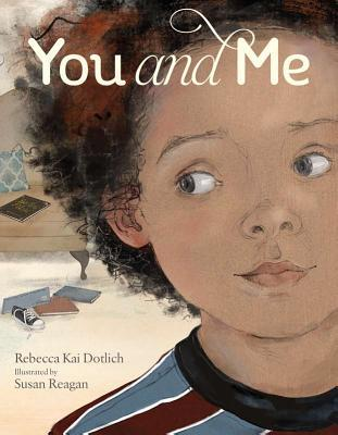 You and Me by Rebecca Kai Dotlich