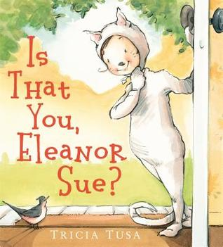 Is That You, Eleanor Sue by Tricia Tusa