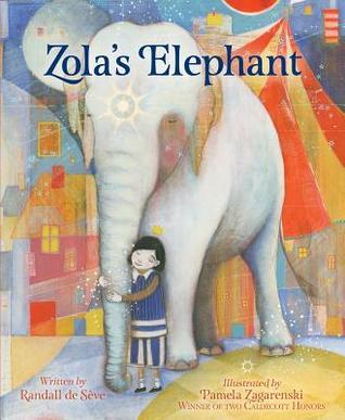 Zola's Elephant by Randall de Seve