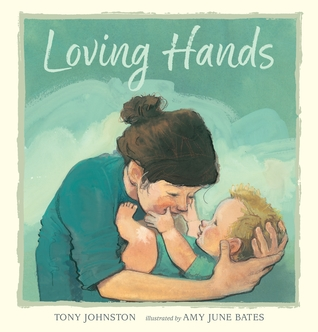 loving hands by tony johnston
