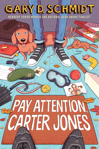 pay attention, carter jones by gary d. schmidt
